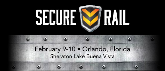 Secure Rail Conference - February 9-10, 2016 - Orlando, FL
