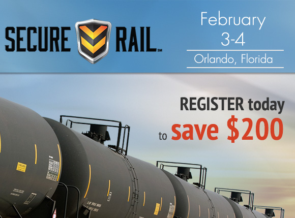 Register today to save $200 in Secure Rail registration costs.