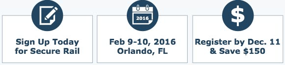 Secure Rail - February 9-10, 2016 - Orlando, FL
