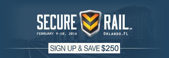 Secure Rail - February 9-10, 2016 - Orlando, FL