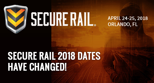 Secure Rail 2018 - April 24-25, 2018 - Secure Rail 2018 Dates Have Changed