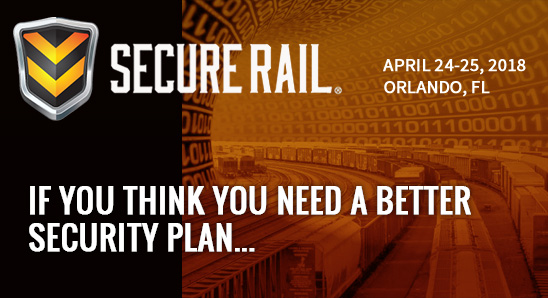 Secure Rail 2018 - April 24-25, 2018 - If you think you need a better security plan