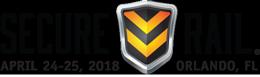 Secure Rail - April 24-25, 2018 - Orlando, FL